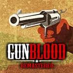 Gun Blood Remastered